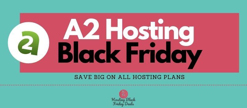 a2-hosting-black-friday-deals
