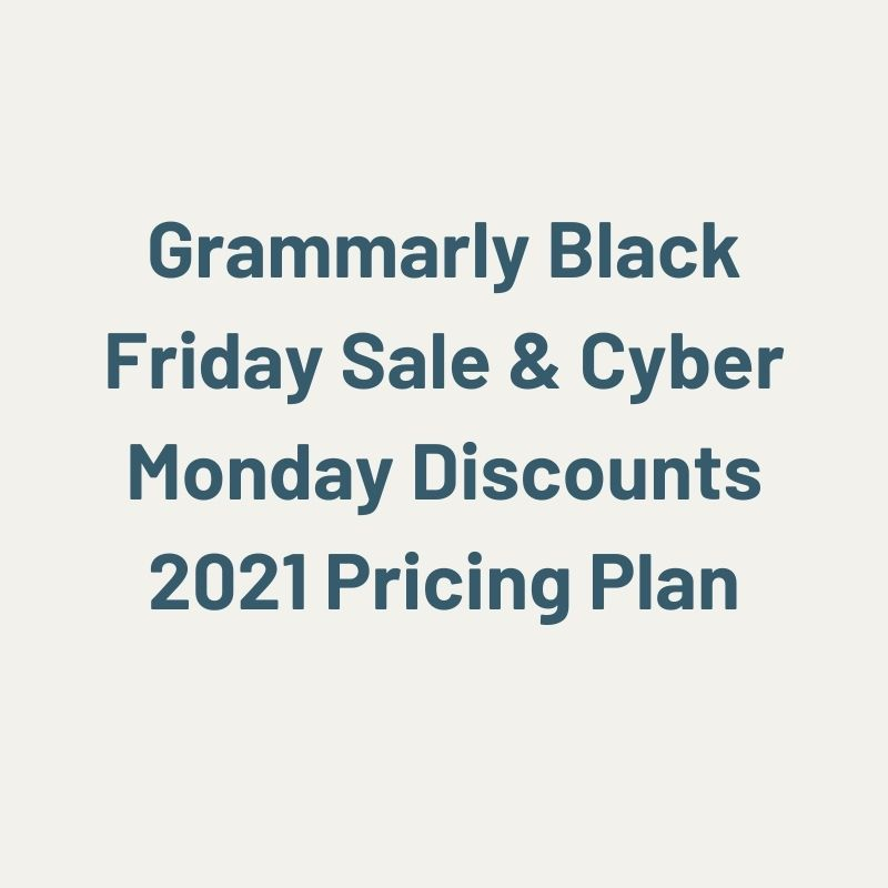 grammarly black friday sales and cyber monday discounts